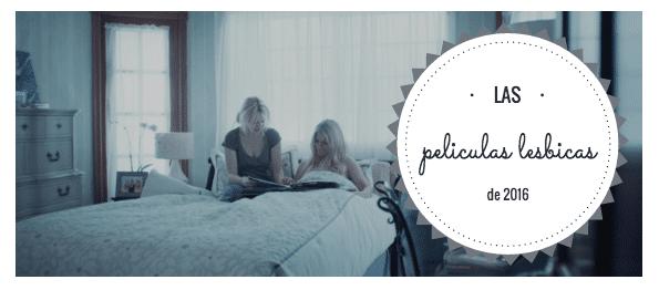 peliculas lesbicas 2016