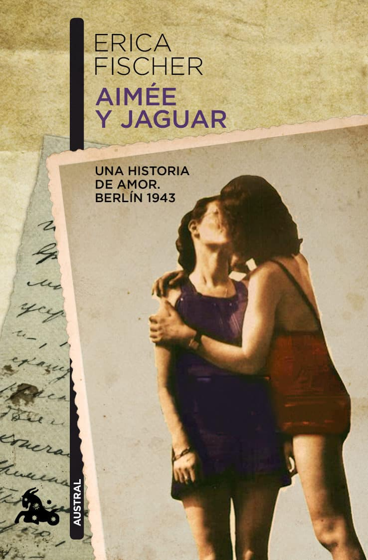 Aime%CC%81e Y Jaguar Una Historia De Amor. Berli%CC%81n 1943 Por Erica Fischer, Hay una lesbiana en mi sopa