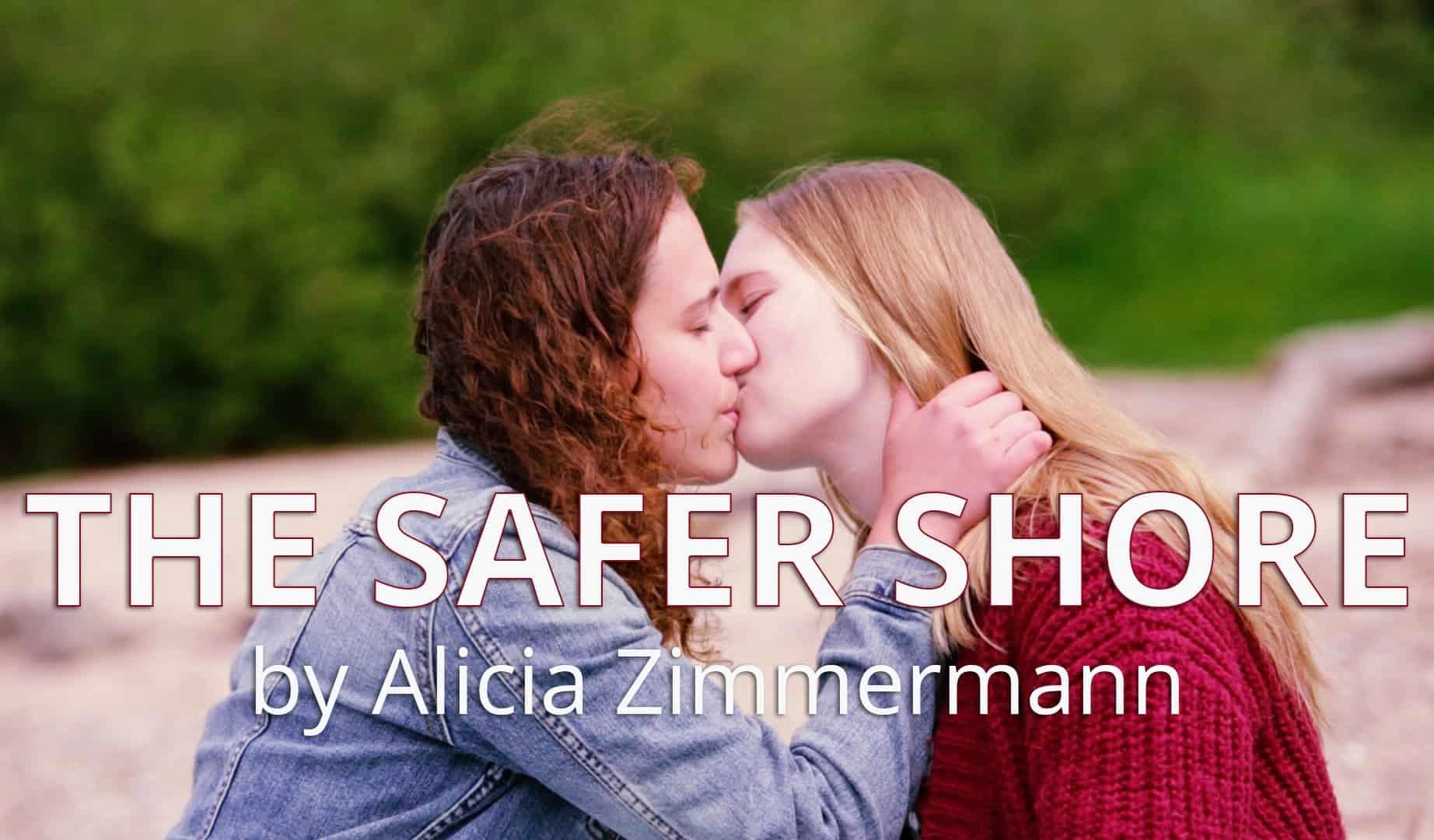 The Safer Shore, Hay una lesbiana en mi sopa