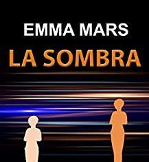 Emma mars la sombra